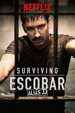 seriale ca narcos surviving escobar alias jj